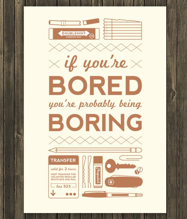 bored 55 Inspiring Quotations That Will Change The Way You Think