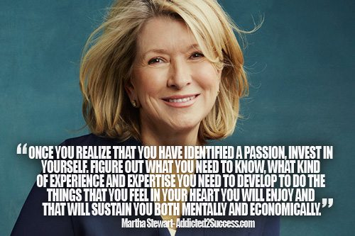 Martha Stewart Entrepreneur Picture Quote For Success