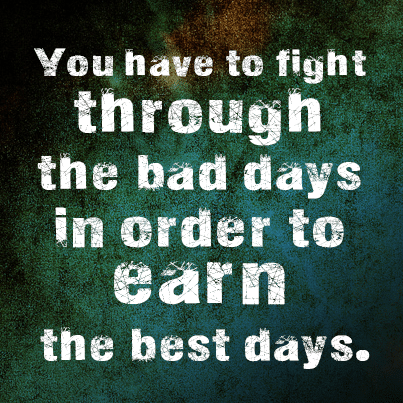 the best days picture quote motivation